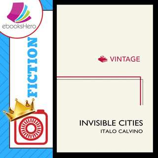 Invisible Cities (vintage) by Italo Calvino