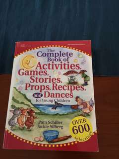 The Complete Book of Activities, Games, Stories, Props, Recipes, and Dance for Young Children