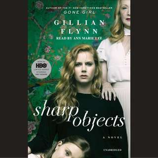 [PRE-ORDER] Sharp Objects by Gillian Flynn (NOVEL)