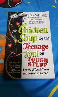 Chicken Soup for the Teenager Soul on Tough Stuff