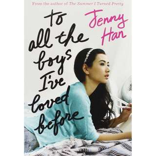 [PRE-ORDER] To All The Boys I've Loved Before by Jenny Han (NOVEL)