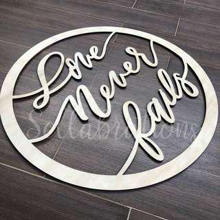 [Sellabrations] RENTAL Love Never Fails Wedding Prop Wood Calligraphy