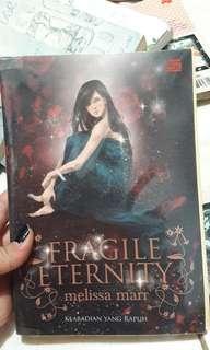 Novel Fiksi Fragile Eternity Karya Merissa Marr
