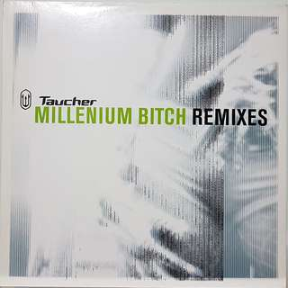 "Vinyl 12"" : Taucher - Millenium Bitch (Remixes)"