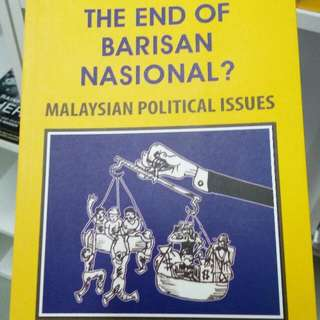 The End of Barisan Nasional? Malaysian Political Issue