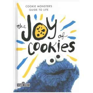 The Joy of Cookies: Cookie Monster's Guide to Life [Hardcover]