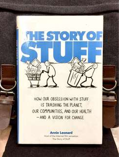 《Preloved Hardcover + The Documentary Of Excessive Consumerism And Promotes Sustainability》Annie Leonard - THE STORY OF STUFF : How Our Obsession with Stuff is Trashing the Planet, Our Communities, and Our Health--and a Vision for Change
