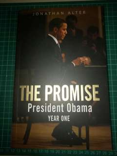 The Promise President Obama Year One