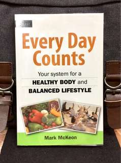 《New Book Condition + 》Mark McKeon - EVERY DAY COUNTS : Your System for a Healthy Body and Balanced Lifestyle