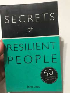 Secrets of Resilient People by John Lees