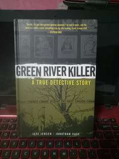 Green river killer.