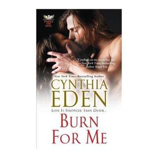 🚚 Burn For Me by Cynthia Eden (New)