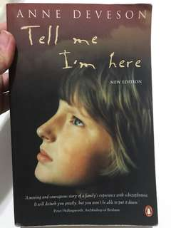 Tell me I am here (A schizophrenia story)