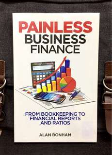 《Preloved Paperback + Help To Understand And Build Your Foundation In Financial Knowledge》Alan Bonham - PAINLESS BUSINESS FINANCE : From Bookkeeping to Financial Reports and Ratios