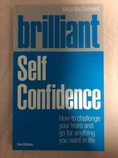 Brilliant self confidence