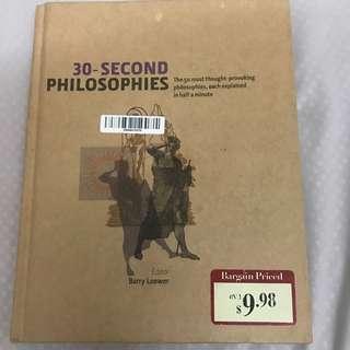 30 second philosophies