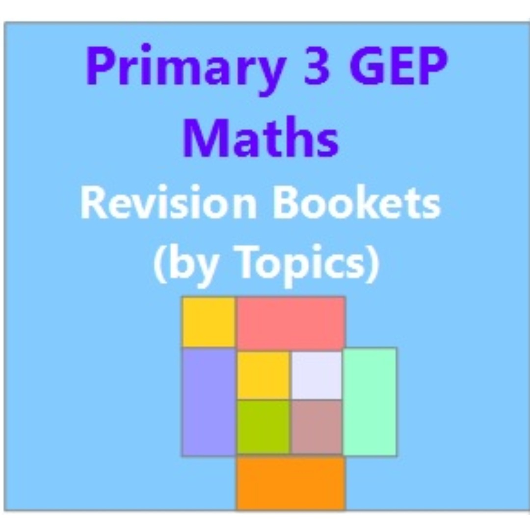 Primary 3 GEP Maths Revision (By Topics), Books & Stationery ...