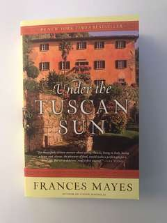 Under The Tuscan Sun - by Frances Mayes