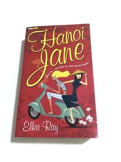 Hanoi Jane - A Novel By Elka Ray
