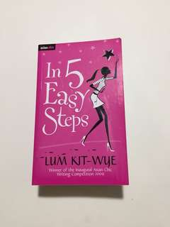 In 5 Easy Steps - A Novel By Lum Kit-Wye