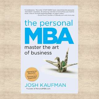 Your Personal MBA by Josh Kaufman