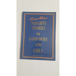 Even More Stories for Good Boys and Girls Book