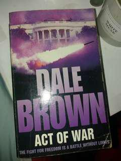 DALE BROWN:ACT OF WAR