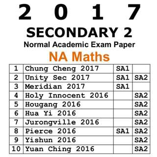 2017 Sec 2 NA Math exam paper / Normal Academic / NA /  Secondary 2 / Sec 2 / Mathematics / E-Math / EMath / Maths / Math / Math NA / exam paper / test paper / past year papers / Top School Paper / 4045