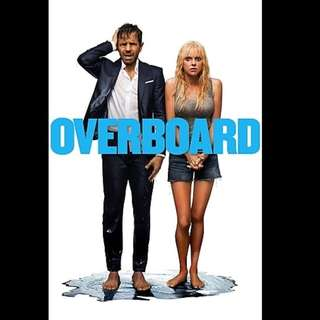 [Rent-A-Movie] OVERBOARD (2018) (Admin's choice)