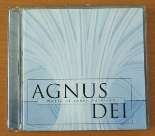 "Classical CD: ""Agnus Dei 1 - music of inner harmony"", The Choir of New College,  Oxford,  Edward Higginbottom. A compilation of sacred choral music."
