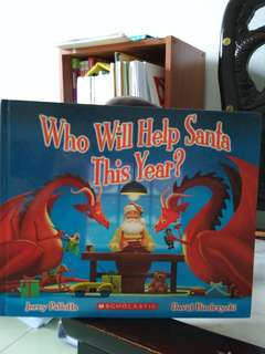 Scholastic hardcover -Who will help Santa this Year?