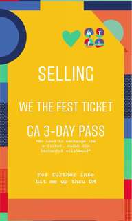 WE THE FEST (WTF 2018) GA 3-DAY PASS TICKET