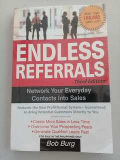 Endless Referrals (Network your Everyday contacts into sales)