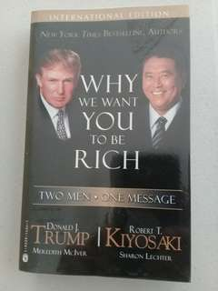 Why we want you to be rich by Donald trump and Robert Kiyosaki