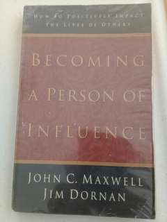 Becoming a person of influence by John C. Maxwell
