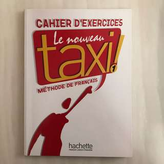 Le nouveau taxi! Level 1 Cahier d'Exercices (French Exercise Book)