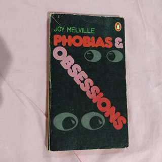 Phobias and Obsessions