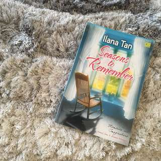 "Novel Preloved ( Ilana Tan - ""Seasons to Remember"" )"