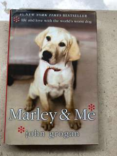 Marley and Me #Life and Love #World Worst Dog #New York Times Bestseller