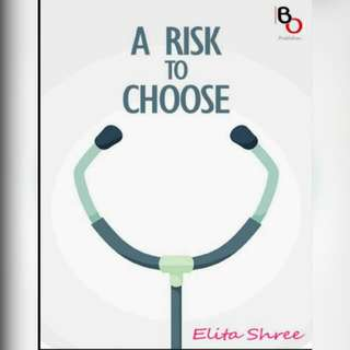 Ebook A Risk To Choose