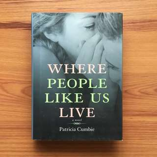 Where People Like Us Live by Patricia Cumbie