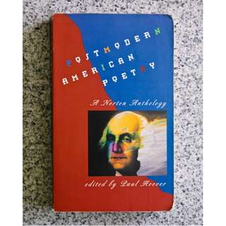 Postmodern American Poetry: A Norton Anthology edited by Paul Hoover