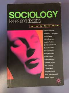 Sociology Issues and debates - edited by Steve Taylor