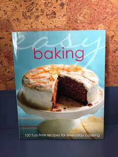 Easy baking 100 fuss free recipes