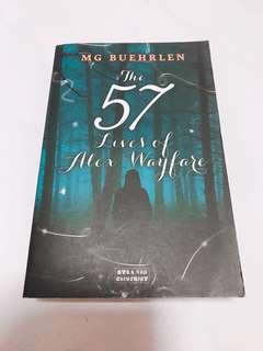The 57 Lives of Alex Wayfare by M.G. Buehrlen