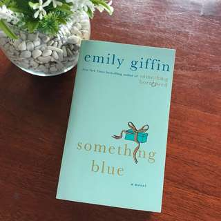 Something Blue by Emily Griffin