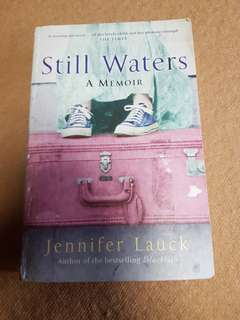 Still Waters A memoir by Jennifer Lauck