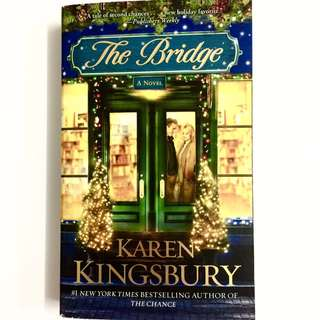 The Bridge by Karen Kingsbury (Christmas Miracle Romance book)
