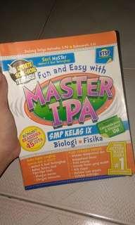 Buku Pelajaran IPA ( MASTER IPA)  kelas IX ( 9 SMP)  Biologi dan Fisika