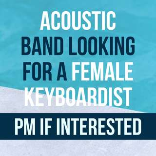 Acoustic Band Looking for Female Keyboardist